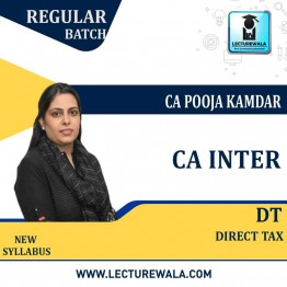 CA Inter Direct Tax Regular Course : Video Lecture + Study Material By CA Pooja Kamdar (For May / Nov. 2021)