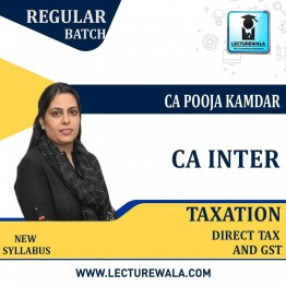 CA Inter Taxation (DT & GST) Regular Course : Video Lecture + Study Material By CA Pooja Kamdar (For May and Nov. 2021)