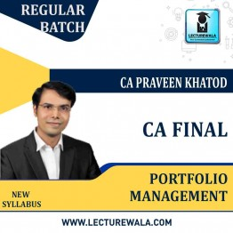 CA Final Portfolio Management Only : Video Lecture + Study Material By CA Praveen Khatod For (May 2021 To May 2023)