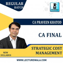 CA Final SCMPE (Costing) Regular Course New Syllabus : Video Lecture + Study Material By CA Praveen Khatod (For May 2021 to May 2023)