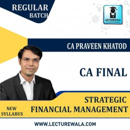 CA Final SFM Regular Course New Syllabus : Video Lecture + Study Material By CA Praveen Khatod (For May 2021 To  May 2023)