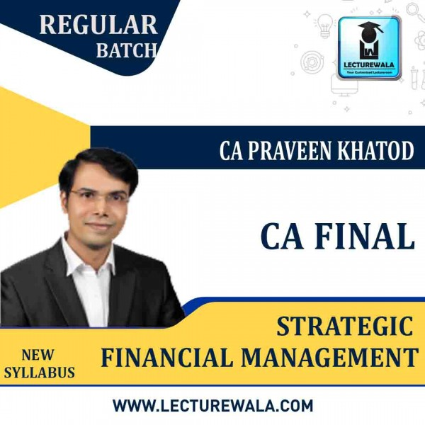 CA Final SFM (1.4 Views & 04 Months) Regular Course New Syllabus : Video Lecture + Study Material By CA Praveen Khatod (For May 2021 To  May 2023)