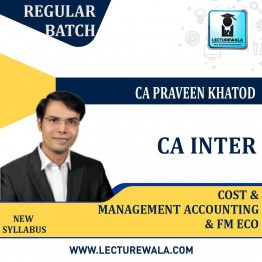 CA Inter Cost And Management Accounting And FM ECO COMBO Regular  Course New Syllabus : Video Lecture + Study Material By CA Praveen Khatod (For Nov. 2020 & ONWARDS)