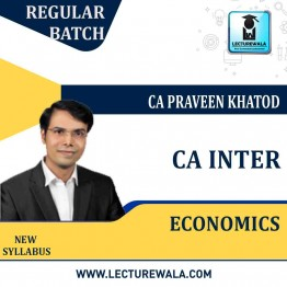 CA Inter Economics Regular Course : Video Lecture + Study Material By CA Praeen Khatod (For Till Nov. 2022)