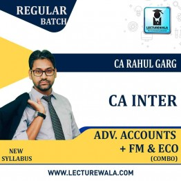 CA Inter Advance Accounts + FM & Eco. Combo Regular Course : Video Lecture + Study Material by CA Rahul Garg (For May 2021 & Nov. 2021)