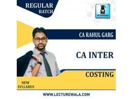 CA Inter Cost Accounting New Syllabus : Video Lecture + Study Material by CA Rahul Garg (For Nov. 2021 & May 2022)