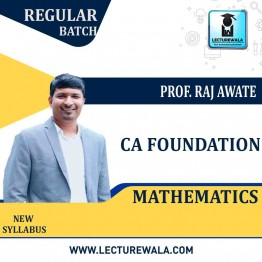 CA Foundation Mathematics : Video Lecture + Study Material by Prof. Raj Awate (For Nov. 2021 & May 2021)