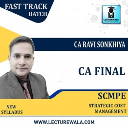 CA Final SCMPE (Costing New) Crash Course : Video Lecture + Study Material By CA Ravi Sonkhiya (For May 2021 & Nov. 2021)