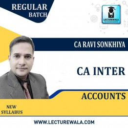 CA Inter Accounts New Syllabus Regular Course : Video Lecture + E Book By CA Ravi Sonkhiya (For May 21 & Nov. 2021)