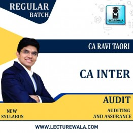 CA Inter Audit New Syllabus Live and recorded Regular Course : Video Lecture + Study Material By CA Ravi Taori (For May 2021 & Nov. 2021)