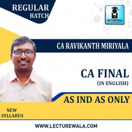 CA Final Ind As In English : Video Lecture + Study Material By CA Ravikanth Miriyala (For May 2021 & Nov. 2021)