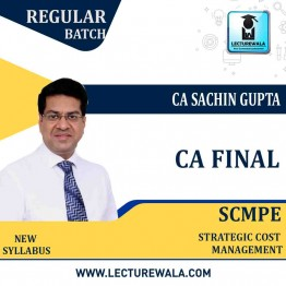 CA Final SCMPE  Regular Course New Syllabus : Video Lecture + Study Material By CA Sachin Gupta (For Valid Till Nov. 2022)