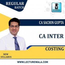 CA Inter Costing  Regular Course New Syllabus : Video Lecture + Study Material By CA Sachin Gupta (For Till Nov. 2022)