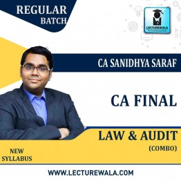 CA Final Audit & Law New/Old Syllabus Regular Course : Video Lecture + Study Material By CA Sanidhya Saraf (For May 2021 & Nov. 2021)