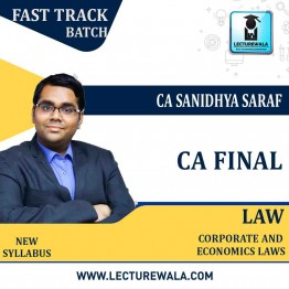 CA Final Law New Syllabus Crash Course : Video Lecture + Study Material By CA Sanidhya Saraf (For NOV.2021)