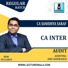 CA Inter Audit New / Old Syllabus Regular Course : Video Lecture + Study Material By CA Sanidhya Saraf (For May 21 & Nov .21)