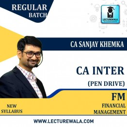 CA Inter Financial Managements (Pen Drive) Regular Course : Video Lecture + Study Material by CA Sanjay Khemka (For May 2021 & Nov. 2021)