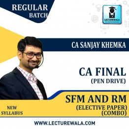 CA Final SFM & RM (PEN DRIVE) New Syllabus Combo Regular Course : Video Lecture + Study Material By CA Sanjay Khemka (For May / Nov. 2021)