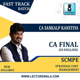 CA Final SCMPE (Costing New) Crash Course in English : Video Lecture + Study Material By CA Sankalp Kanstiya (For May 2021 & Nov. 2021)
