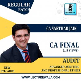 CA Final Audit New & Old Syllabus 1.5 Views latest completed batch : Video Lecture + Study Material By CA Sarthak Jain (For May 2021 to Nov. 2021)