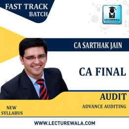 CA Final Audit New Syllabus Faster Crash Course : Video Lecture + Study Material By CA Sarthak Jain (For Nov. 2020 & May 2021)