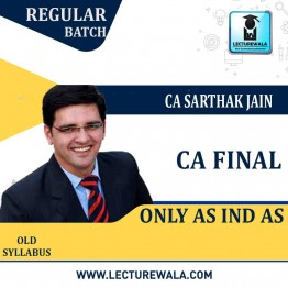 CA Final FR - AS and INDAS Only : Video Lecture + Study Material By CA Sarthak Jain (For  Nov 2021)