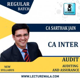 CA Inter Audit and Assurance With MCQ Regular Course : Video Lecture + Study Material By CA Sarthak Jain (For Nov. 2021 & May 2021)