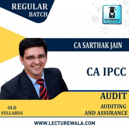 CA Ipcc Auditing & Assurance (With MCQs) Regular Course Old Syllabus : Video Lecture + Study Material By CA Sarthak Jain (For Nov. 2020 & May 2021)