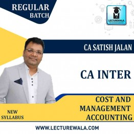 CA Inter Cost And Management Accounting Regular Course New Syllabus : Video Lecture + Study Material By CA Satish Jalan (For May 2021)