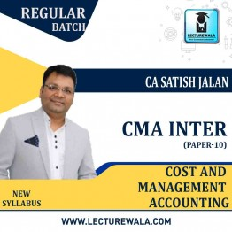 CMA Inter Cost And Management Accounting Regular Course New Syllabus : Video Lecture + Study Material By CA Satish Jalan (For JUNE 2021 / DEC.2021)