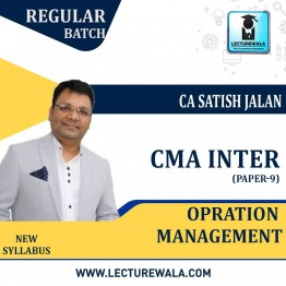 CMA Inter Operation Management Regular Course New Syllabus : Video Lecture + Study Material By CA Satish Jalan (For Dec.2020 AND June 2021)