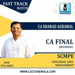 CA Final SCMPE New Syllabus Revision Course : Video Lecture Only By CA Sharad Agrawal (For May 2021 & Nov. 2021)