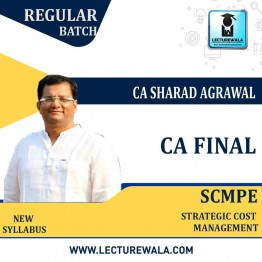 CA Final SCMPE New Syllabus Regular Course : Video Lecture + Study Material By CA Sharad Agrawal (For May 2021 & Nov. 2021)