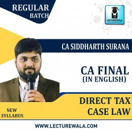 CA Final Direct Tax Case Law In English : Video Lecture + Study Material By CA Siddharth Surana (For  MAY 2021 TO NOV.2021)