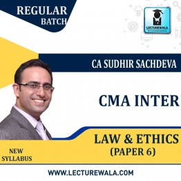 CMA Inter Law And Ethics Regular Course New Syllabus : Video Lecture + Study Material By CA Sudhir Sachdeva (For Dec. 2021 & June 2022)