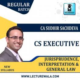 CS Executive  Jurisprudence, Interpretation And General Law  Regular Course New Syllabus : Video Lecture + Study Material By CA Sudhir Sachdeva (For Dec. 2021 & June 2021)