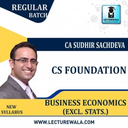 CS Foundation  Business Economics (Excl. Stats.) Regular Course New Syllabus : Video Lecture + Study Material By CA Sudhir Sachdeva (For Dec. 2020 & June 2021)