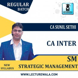 CA Inter SM Regular Course New Syllabus : Video Lecture + Study Material By CA Sunil Sethi (For May 2021 & Nov. 2021)