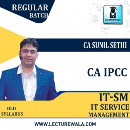 CA IPCC IT-SM Regular Course Old Syllabus : Video Lecture + Study Material By CA Sunil Sethi (For May 2021 & Nov. 2021)