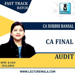 CA Final Audit New & Old Syllabus Crash Course : Video Lecture + Study Material By CA Surbhi Bansal (For May 2021)