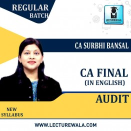 CA Final Audit In English New Syllabus Regular Course : Video Lecture + Study Material By CA Surbhi Bansal (For May 2021 to Nov.2021)