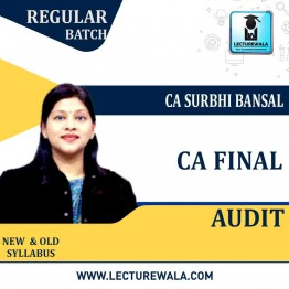 CA Final Audit New & Old Syllabus Regular Course : Video Lecture + Study Material By CA Surbhi Bansal (For May 2021 to Nov.2021)