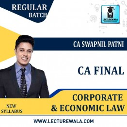 CA Final Corporate And Economic Laws New Syllabus Regular Course By CA Swapnil Patni (For May 2021 & Nov. 2021)