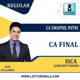 CA Final ISCA Concept Books : Study Material By CA Swapnil Patni (For May 2021 AND Nov. 2020)