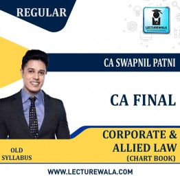 CA Final Corporate & Allied Law Chart Book Old Syllabus : Study Material By CA Swapnil Patni (For Nov. 2020)