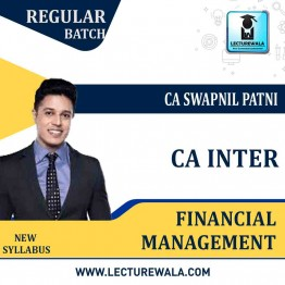 CA Inter FM Only Regular Course : Video Lecture + Study Material By CA Swapnil Patni (For May 2021 & Nov. 2021)