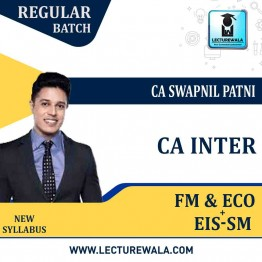 CA Inte FM & Eco + Eis Sm Regular Course Combo : Video Lecture + Study Material By CA Swapnil Patni (For May 2021 & Nov. 2021)