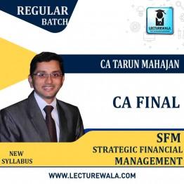CA Final SFM New Syllabus Regular Course : Video Lecture + Study Material By CA Tarun Mahajan (For May 2021 & Nov. 2021)