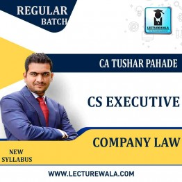 CS Executive Company Law (PAPER 2) New Syllabus Regular Course : Video Lecture + Study Material By CA Tushar Pahade (June / Dec. 2021)
