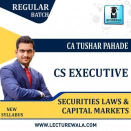 CS Executive Securities Laws & Capital Markets New Syllabus Regular Course : Video Lecture + Study Material By CA Tushar Pahade (June / Dec. 2021)
